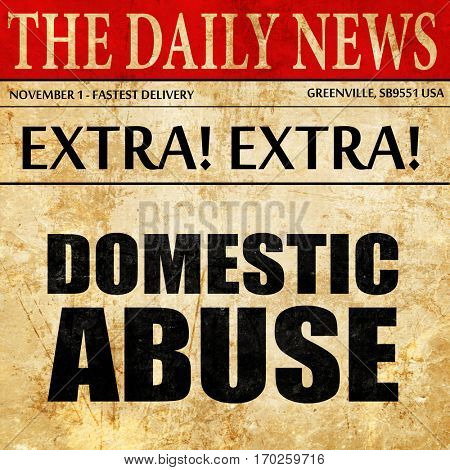 domestic abuse, newspaper article text