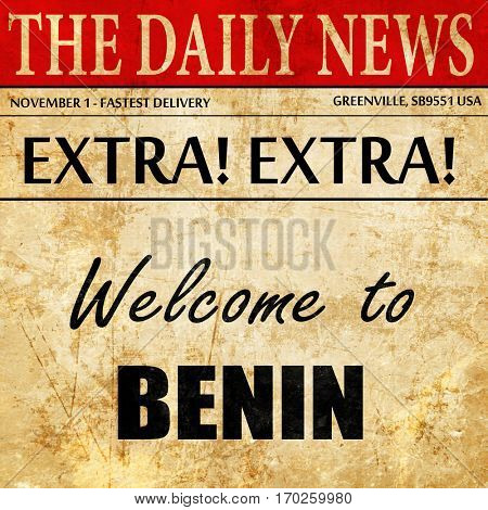 Welcome to benin, newspaper article text