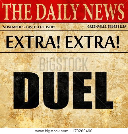 duel, newspaper article text