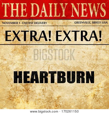 heartburn, newspaper article text