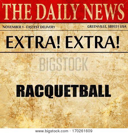 raquetball, newspaper article text