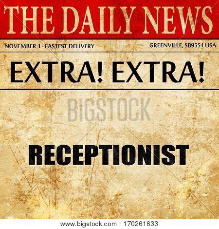 receptionist, newspaper article text