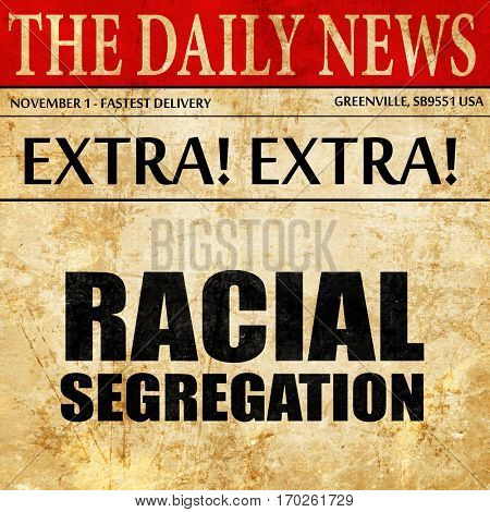 racial segragation, newspaper article text