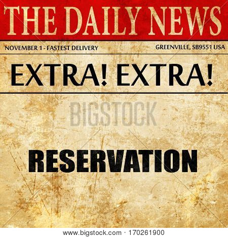 reservation, newspaper article text