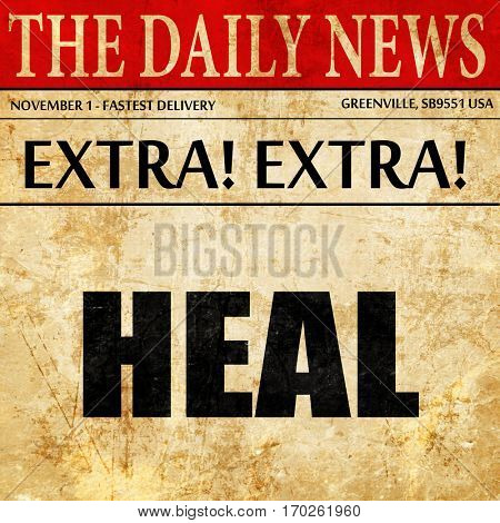 heal, newspaper article text