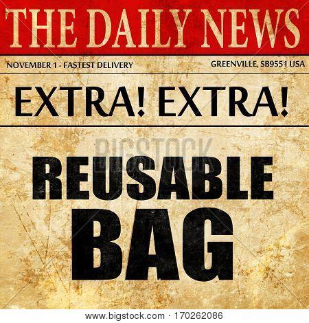 reusable bag, newspaper article text