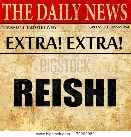 reishi, newspaper article text