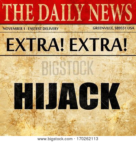 hijack, newspaper article text