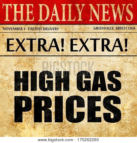 high gas prices, newspaper article text