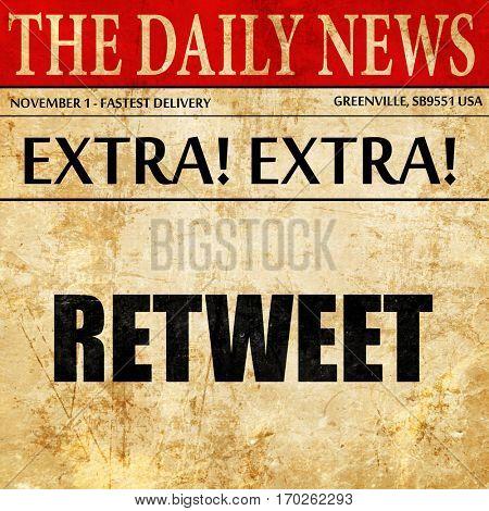 retweet, newspaper article text