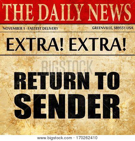 return to sender, newspaper article text