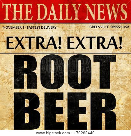 root beer, newspaper article text