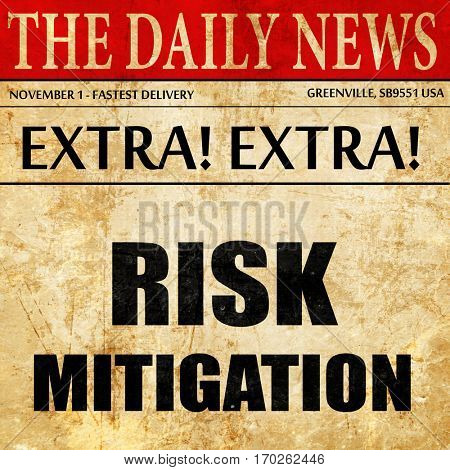 Risk mitigation sign, newspaper article text