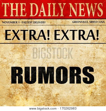 rumors, newspaper article text