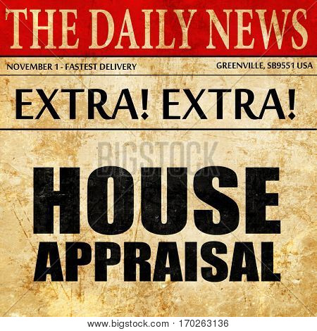 house appraisal, newspaper article text