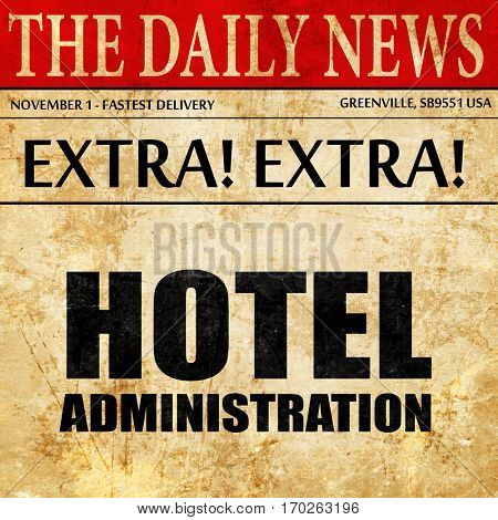 hotel administration, newspaper article text