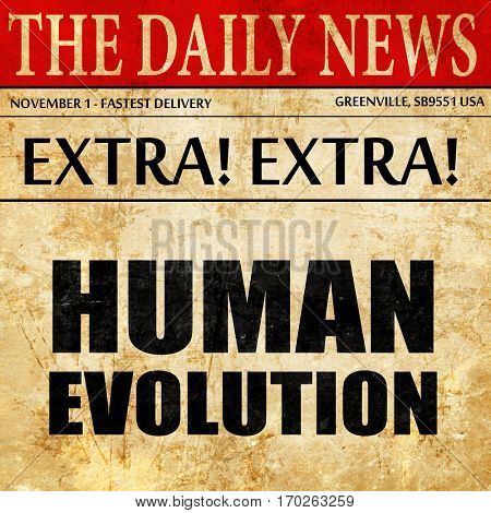 human evolution, newspaper article text