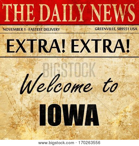 Welcome to iowa, newspaper article text