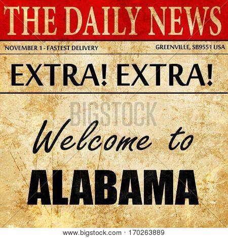 Welcome to alabama, newspaper article text