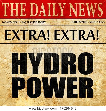 hydro power, newspaper article text