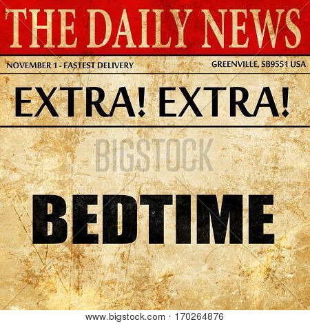 bedtime, newspaper article text