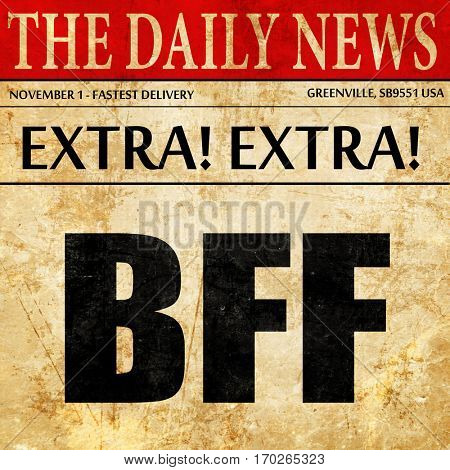 bff, newspaper article text