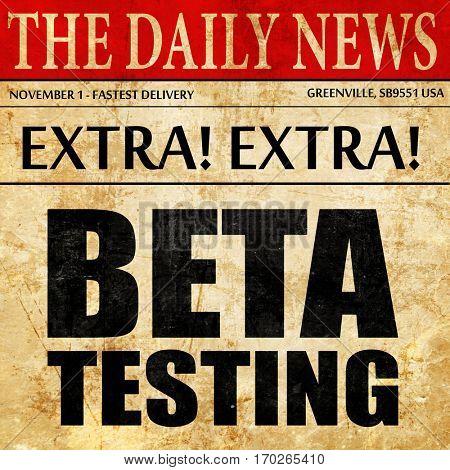 beta testing, newspaper article text