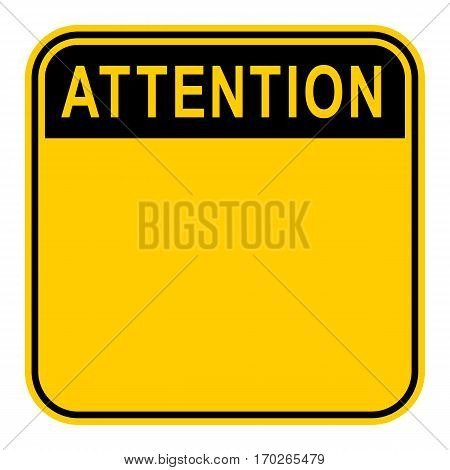 Use it in all your designs. Empty safety sign board with word Attention. Sticker square-shaped painted in black and yellow colors. Quick and easy recolorable graphic element in vector illustration