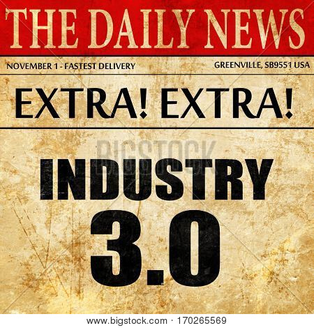 industry 3.0, newspaper article text