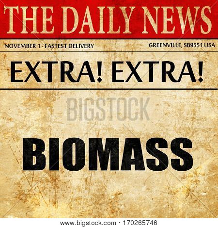 biomass, newspaper article text
