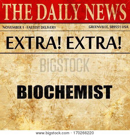 biochemist, newspaper article text