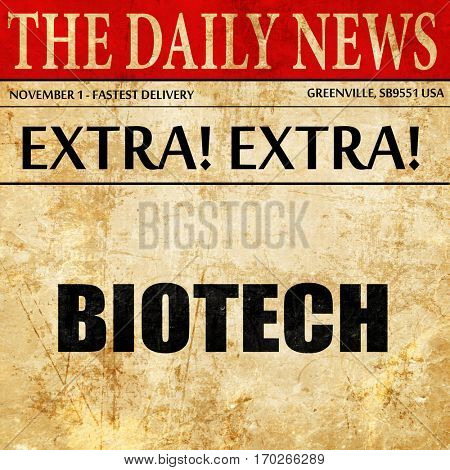 biotech, newspaper article text