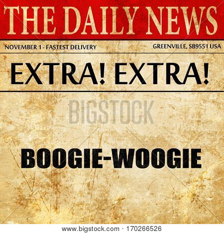 boogie woogie, newspaper article text