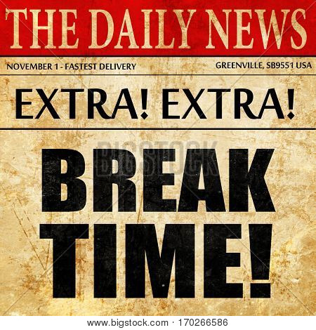 break time!, newspaper article text