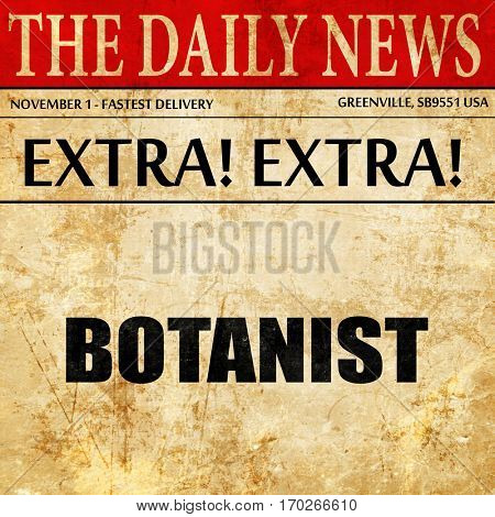 botanist, newspaper article text