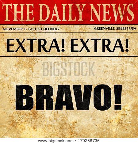 Bravo!, newspaper article text