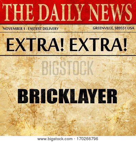 bricklayer, newspaper article text