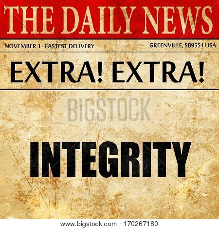 integrity, newspaper article text
