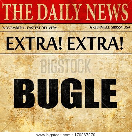 bugle, newspaper article text