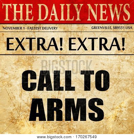 call to arms, newspaper article text