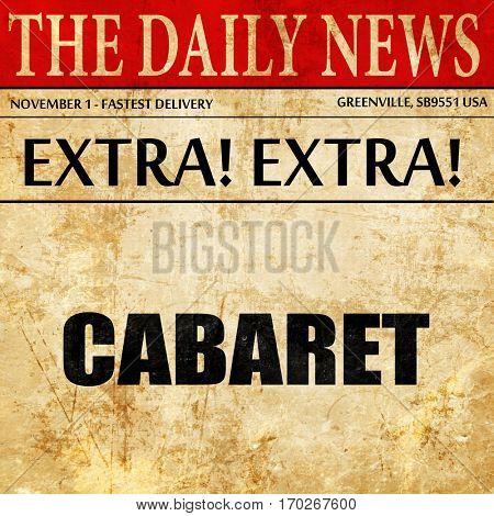 cabaret, newspaper article text poster