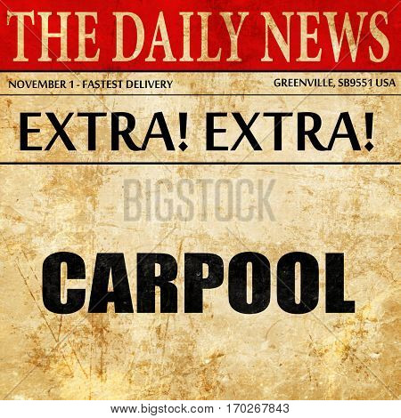 carpool, newspaper article text