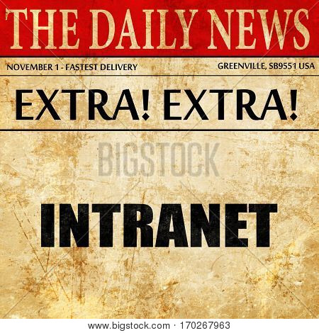 intranet, newspaper article text