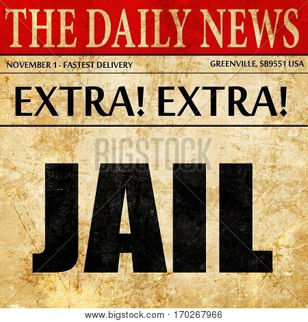 jail, newspaper article text