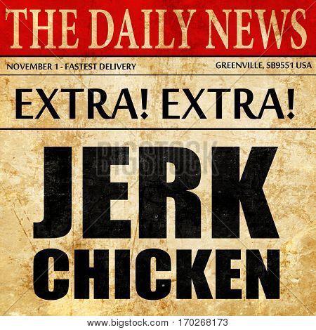 jerk chicken, newspaper article text