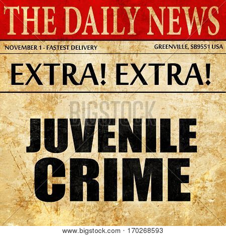 juvenile crime, newspaper article text