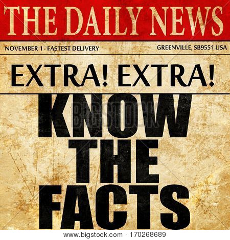 know the facts, newspaper article text
