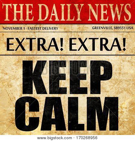 keep calm, newspaper article text