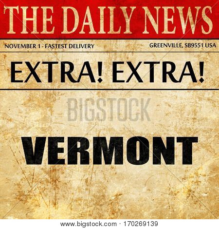 vermont, newspaper article text