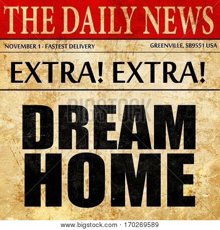 dream home, newspaper article text